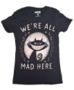 T-Shirt We´re All Mad Here
